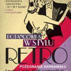 Klub Saska Kępa: Pożegnanie karnawału - potańcówka w stylu retro