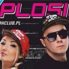 Donatan i Cleo w Explosion Club
